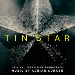 Tin Star Soundtrack (Adrian Corker) - CD-Cover