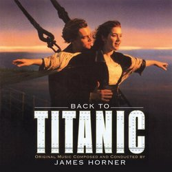 Back To Titanic Bande Originale (James Horner) - Pochettes de CD