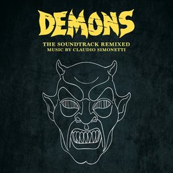 Demons: The Soundtrack Remixed - Claudio Simonetti - 12/07/2019
