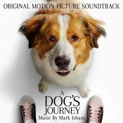 A Dog's Journey Soundtrack (Mark Isham) - CD cover