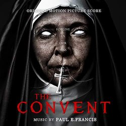 The Convent Soundtrack (Paul E. Francis) - CD cover