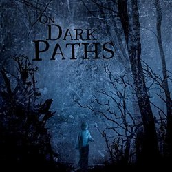 On Dark Paths Soundtrack (Heikki Kareranta) - CD cover