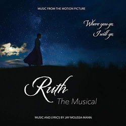 Ruth The Musical Trilha sonora (Jay Moussa-Mann, Jay Moussa-Mann) - capa de CD