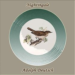Nightingale - Adolph Deutsch Bande Originale (Adolph Deutsch) - Pochettes de CD