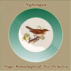 Nightingale - Hugo Montenegro Ścieżka dźwiękowa (Various Artists, Hugo Montenegro & His Orchestra) - Okładka CD