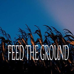 Feed the Ground 声带 (Mandy Marshall) - CD封面