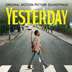 Yesterday: Yesterday Soundtrack (Various Artists, Himesh Patel) - CD cover