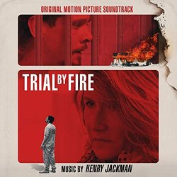 Trial by Fire - Henry Jackman - 24/05/2019