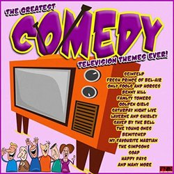 The Greatest Comedy Television Themes Ever - Various Artists - 24/05/2019