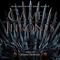 Game of Thrones: Season 8 - Ramin Djawadi - 07/06/2019