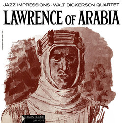 Lawrence of Arabia - Maurice Jarre, Walt Dickerson, Various Artists - 24/05/2019