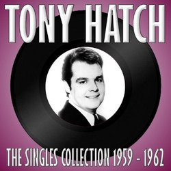 The Singles Collection 1959 - 1962 - Tony Hatch 声带 (Various Artists, Tony Hatch) - CD封面