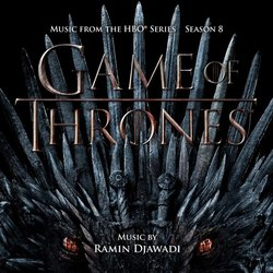Game Of Thrones: Season 8 - Ramin Djawadi - 19/07/2019
