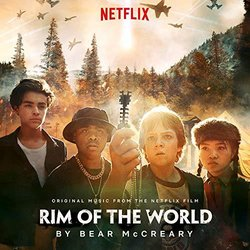 Rim Of The World - Bear McCreary - 07/06/2019