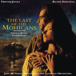 The Last of the Mohicans - Trevor Jones, Randy Edelman - 21/06/2019