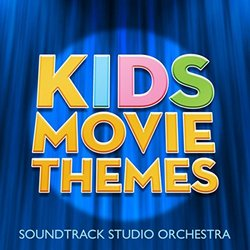 Kids Movie Themes - Various Artists - 07/06/2019