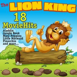 The Lion King - 18 Movie Hits - Various Artists - 07/06/2019