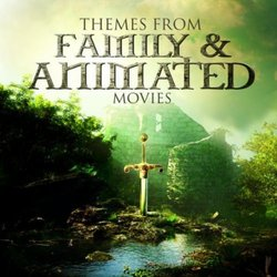 Themes From Family & Animated Movies - Various Artists - 07/06/2019