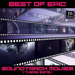 Best Of Epic Soundtrack Music - Hanny Williams, Various Artists - 07/06/2019