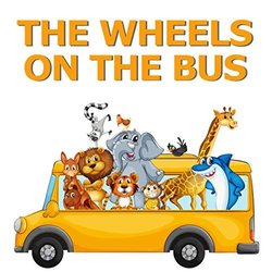 The Wheels on the Bus Soundtrack (Various Artists) - CD cover