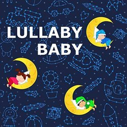 Lullaby Baby Soundtrack (Various Artists) - CD cover
