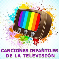Canciones infantiles de la televisión Soundtrack (Various Artists) - Carátula