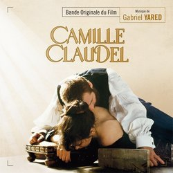 Camille Claudel Soundtrack (Gabriel Yared) - CD cover