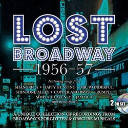Lost Broadway 1956-57 - Broadway's Forgotten & Obscure Musicals Trilha sonora (Various Artists) - capa de CD