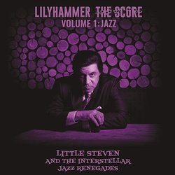 Lilyhammer The Score Vol.1: Jazz - Little Steven, Various Artists - 12/07/2019