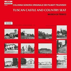 Tuscan Castle and Country Seat Soundtrack (Teisco ) - CD cover
