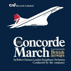 The Concorde March サウンドトラック (Robert Farnon) - CDカバー