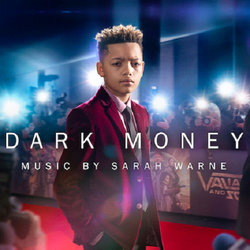 Dark Money - Sarah Warne - 26/07/2019