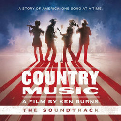 Country Music: A Film by Ken Burns Soundtrack (Various Artists) - CD cover