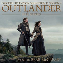 Outlander: Season 4 - Bear McCreary - 19/07/2019