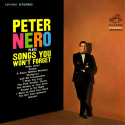 Peter Nero Plays Songs You Won't Forget - Peter Nero, Various Artists - 05/07/2019