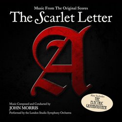 The Scarlet Letter / The Electric Grandmother - John Morris - 02/07/2019