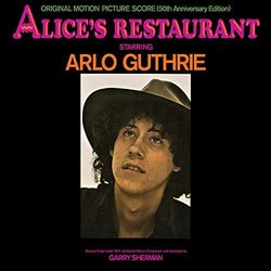 Alice's Restaurant: 50th Anniversary Edition Soundtrack (Arlo Guthrie, Garry Sherman) - Carátula
