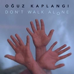 Don't Walk Alone Soundtrack (Oğuz Kaplangı) - CD cover