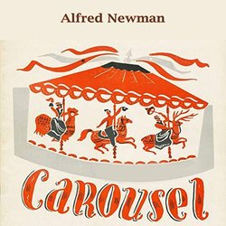 Carousel - Alfred Newman - Alfred Newman - 12/07/2019