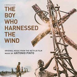 The Boy Who Harnessed the Wind Bande Originale (Antonio Pinto) - Pochettes de CD
