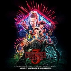 Stranger Things 3 Soundtrack (Kyle Dixon, Michael Stein) - CD cover