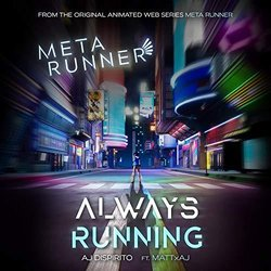 The Meta Runner: Always Running Soundtrack (AJ DiSpirito) - CD cover