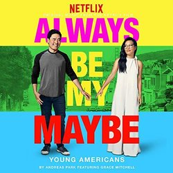 Always Be My Maybe: Young Americans Colonna sonora (Andreas Park) - Copertina del CD