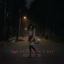 The Dead Don't Die Soundtrack ( Sqürl) - CD-Cover