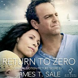 Return to Zero Soundtrack (James T. Sale) - CD cover