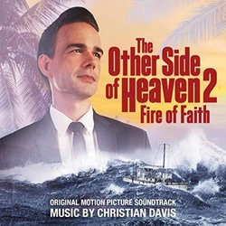 The Other Side of Heaven 2: Fire of Faith Soundtrack (Christian Davis) - Carátula
