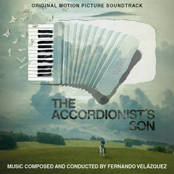 The Accordionist's Son 声带 (Fernando Velázquez) - CD封面