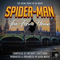 Spider-Man Far From Home: Main Theme Trilha sonora (Michael Giacchino) - capa de CD