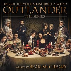 Outlander: Season 2 - Bear McCreary - 30/08/2019