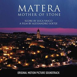 Matera. Mother Of Stone - Luca Vasco - 05/08/2019